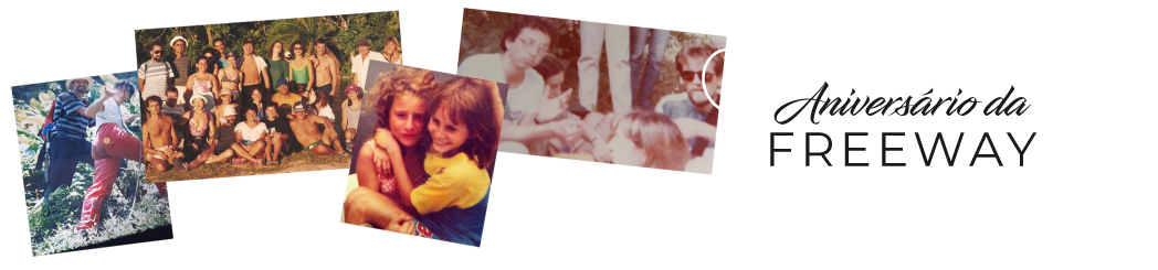 Aniversário Freeway - 37 anos